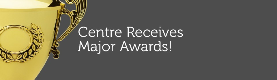 Award Winning Centre!